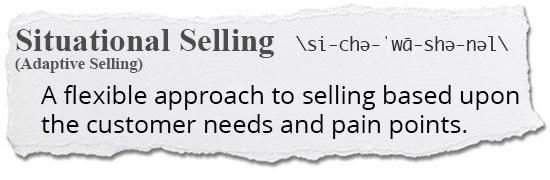 Situational Selling Defined